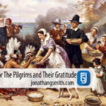 Giving Thanks For The Pilgrims Witness