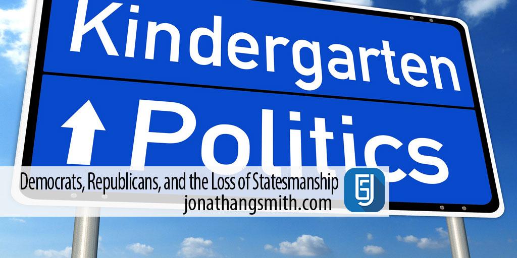 Democrats, Republicans, and the Loss of Statesmanship